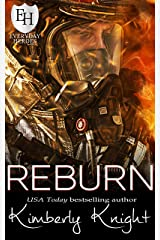 Reburn: An Everyday Heroes World Novel (The Everyday Heroes World) Kindle Edition