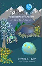 The Blessing of Krozem: A Tale of Ziraf's World