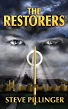 The Restorers: An epic battle of faith against mind control (The Mindrulers Book 2)