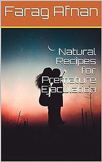 Natural Recipes for Premature Ejaculation