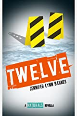 Twelve: A Naturals Novella Kindle Edition