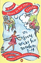 Let's Hear It for the Girls: 375 Great Books for Readers 2-14