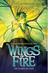 The Flames of Hope (Wings of Fire, Book 15) Kindle Edition
