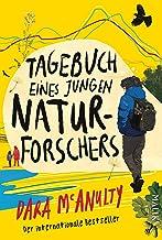 Tagebuch eines jungen Naturforschers: Gewinner des Wainwright Prize for Nature Writing und des British Book Award (German ...