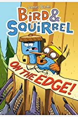Bird & Squirrel on the Edge! Kindle Edition