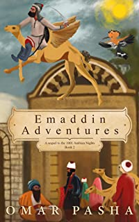 Emaddin Adventures: A sequel to the 1001 Arabian Nights Book 2