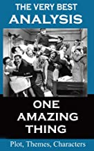 Analysis - One Amazing Thing - Very Best Study Guide