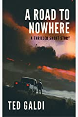 A Road to Nowhere: A thriller short story Kindle Edition