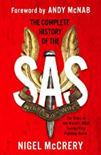 The Complete History of the SAS: The World's Most Feared Elite Fighting Force (English Edition)
