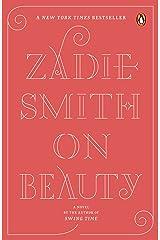On Beauty: A Novel Kindle Edition