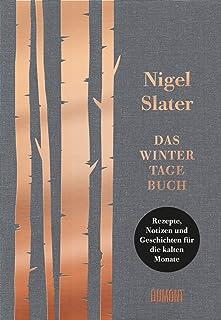 Das Wintertagebuch: Rezepte, Notizen und Geschichten für di