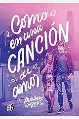 Como en una canción de amor (Spanish Edition) Kindle Edition