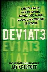 Dev1at3: Lifel1k3 2 (Deviate: Lifelike 2) Kindle Edition