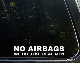 Diamond Graphics NO AIRBAGS We Die Like Real Men (9