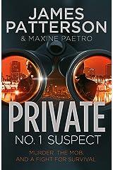 Private: No. 1 Suspect: (Private 4) Kindle Edition