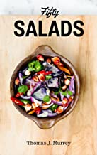 Fifty Salads: (Illustrated)