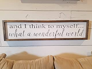 Silver8847 and I Think to Myself What a Wonderful World Wood Sign Wonderful World Wood Sign