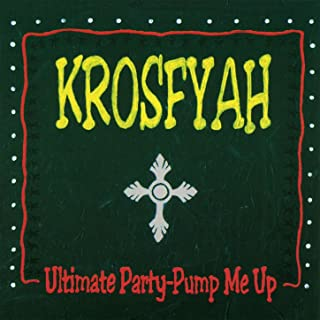 Ultimate Party - Pump Me Up