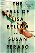 The Fall of Lisa Bellow: A Novel