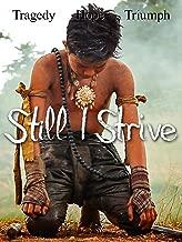 Still I Strive (English Subtitled)