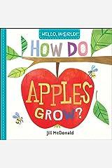 Hello, World! How Do Apples Grow? Kindle Edition