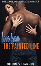 Love from the Painted Line: Basketball and Interracial Romance