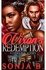 A Vixen's Redemption: Sultry Ink Series- Book 2 Kindle Edition