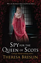 Spy for the Queen of Scots (English Edition)