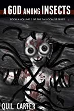 A God Among Insects Volume 3 (The Fallocaust Series Book 4)
