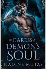 To Caress a Demon's Soul: A Story of Love and Magic (English Edition) Format Kindle