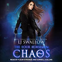 The Four Horsemen: Chaos: Four Horsemen Series, Book 5