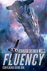 Fluency (Confluence Book 1) Kindle Edition