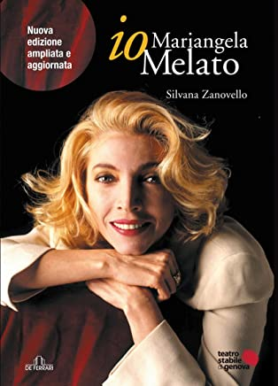 io, Mariangela Melato