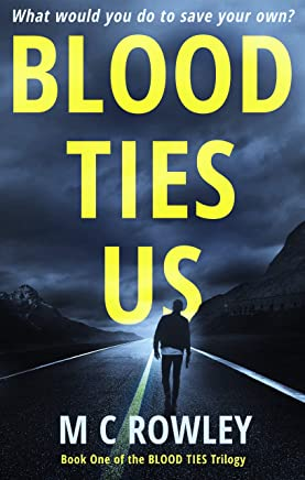Blood Ties Us: The Blood Ties Action Thriller Trilogy Book 1 (The Blood Ties Trilogy) (English Edition)