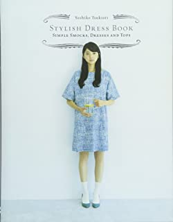 Chronicle Books Stylish Dress Book: Simple Smocks, Dresses and Tops