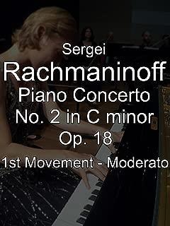 Sergei Rachmaninoff Piano Concerto No. 2 in C minor, Op. 18, 1st Movement - Moderato