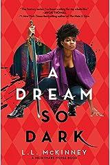 A Dream So Dark (The Nightmare-Verse Book 2) Kindle Edition