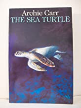 The Sea Turtle: So Excellent a Fishe