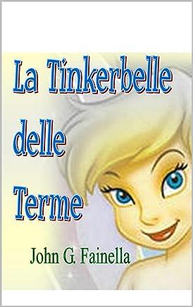 La Tinkerbelle delle Terme