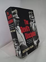 The Devil's Disciples : The Life and Times of Hitler's Inner-Circle