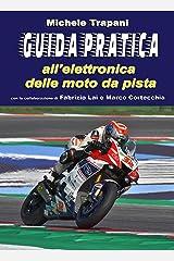 Guida pratica all'elettronica delle moto da pista (Italian Edition) Kindle Edition
