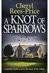 A Knot of Sparrows: a murder mystery set in the heart of the valleys (DI Winter Meadows Book 4) Kindle Edition