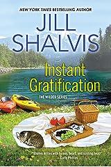 Instant Gratification (Wilder Book 2) Kindle Edition