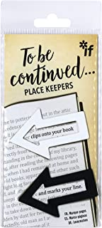 IF To Be Continued. Place Keepers - Black & White