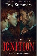 Ignition: Agents of Ensenada Prequel Kindle Edition