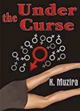 Under the Curse: An Erotic Paranormal Thriller