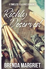 Richly Deserved (TIMELESS Seasoned Romance Collection) Kindle Edition