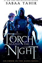 A Torch Against the Night (An Ember In The Ashes Book 2)