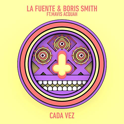 La Fuente, Boris Smith - Cada Vez (feat. Mavis Acquah)