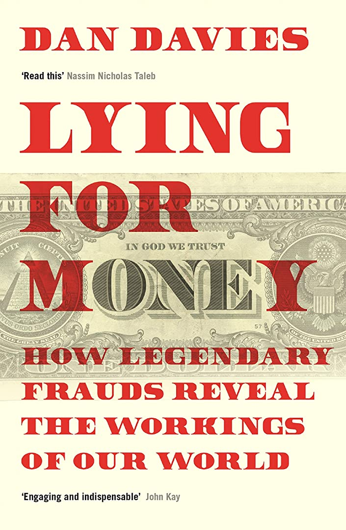 サルベージ病んでいる冷蔵するLying for Money: How Legendary Frauds Reveal the Workings of Our World (English Edition)